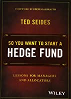 So You Want to Start a Hedge Fund: Lessons…