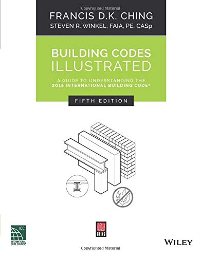 building-codes-illustrated-a-guide-to-understanding-the-2015-international-building-code