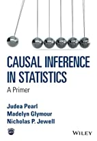 Causal Inference in Statistics: A Primer by…