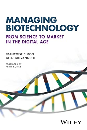 managing-biotechnology-from-science-to-market-in-the-digital-age