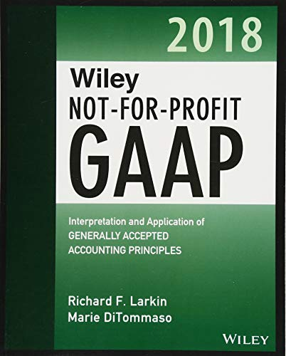 wiley-not-for-profit-gaap-2018-interpretation-and-application-of-generally-accepted-accounting-principles