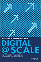 Digital @ scale : how you can lead your…