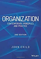 Organization: Contemporary Principles and…