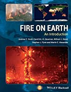 Fire on Earth: An Introduction by Andrew C.…