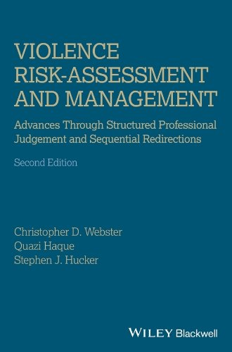 violence-risk-assessment-and-management-advances-through-structured-professional-judgement-and-sequential-redirections
