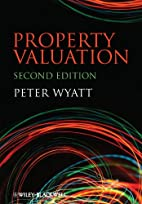 Property Valuation by Peter Wyatt