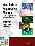 Stem Cells in Regenerative Medicine:…