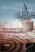 Mechanics of Rubber Bearings for Seismic and…