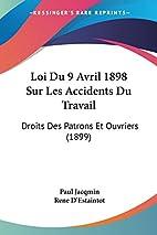 Loi Du 9 Avril 1898 Sur Les Accidents Du…