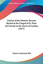 Notices of the Historic Persons Buried in…
