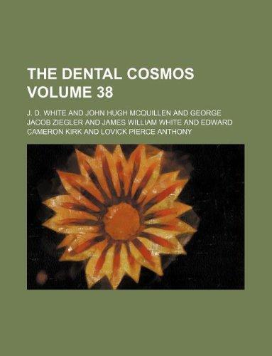 the-dental-cosmos-volume-38