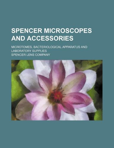 spencer-microscopes-and-accessories-microtomes-bacteriological-apparatus-and-laboratory-supplies