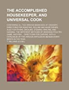 The Accomplished Housekeeper and Universal…
