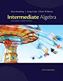 Kaseberg, Alice: Cengage Advantage Books: Intermediate Algebra: Everyday Explorations