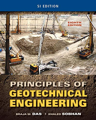 principles-of-geotechnical-engineering-si-edition