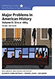 Cobbs-Hoffman, Elizabeth: Bundle: Major Problems in American History, Volume II, 3rd + American History Resource Center with InfoTrac 2-Semester Printed Access Card