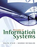Stair, Ralph: Bundle: Principles of Information Systems, 10th + Online Content Printed Access Card + Aplia 2-Semester Printed Access Card