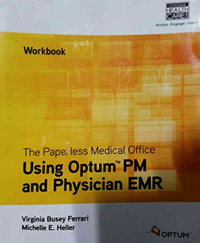 the-paperless-medical-office-workbook-using-optum-pm-and-physician-emr