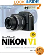 David Busch's Nikon V1 Guide to Digital Movie and Still Photography (David Busch's Digital Photography Guides)