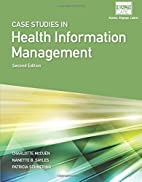 Case Studies for Health Information…