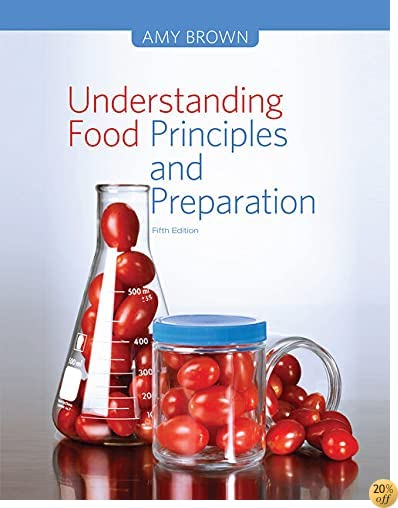 TLab Manual for Brown's Understanding Food: Principles and Preparation, 5th