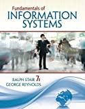 Stair, Ralph: Fundamentals of Information Systems