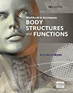Workbook for Scott/Fong's Body Structures…