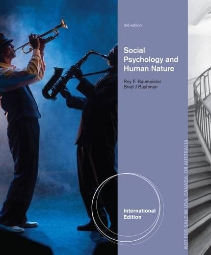 social-psychology-and-human-nature-comprehensive-international-edition