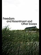 Freedom and Resentment and Other Essays by…