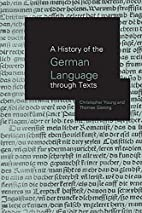A History of the German Language Through…