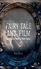 Fairy Tale and Film: Old Tales with a New…