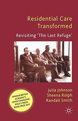 residential-care-transformed-revisiting-the-last-refuge