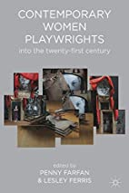 Contemporary Women Playwrights: Into the…