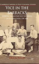 Vice in the Barracks: Medicine, the Military…