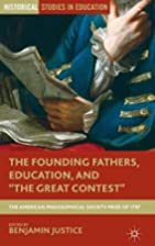 The Founding Fathers, education, and The…