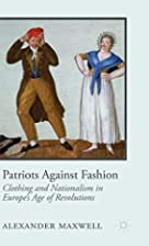 Patriots against fashion : clothing and…