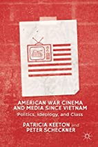 American War Cinema and Media since Vietnam:…
