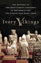 Ivory Vikings: The Mystery of the Most…