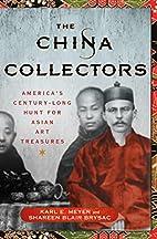 The China Collectors: America's…