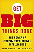 Get Big Things Done: The Power of…