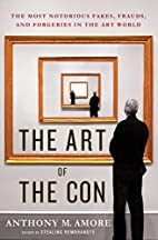 The Art of the Con: The Most Notorious…