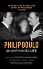 Philip Gould : an unfinished life by Dennis…