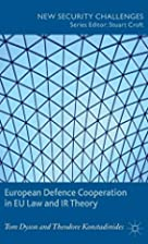 European Defence Cooperation in EU Law and…
