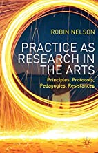 Practice as Research in the Arts:…