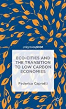 Eco-Cities and the Transition to Low Carbon…