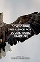 Developing resilience for social work…
