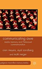 Communicating Awe: Media Memory and…
