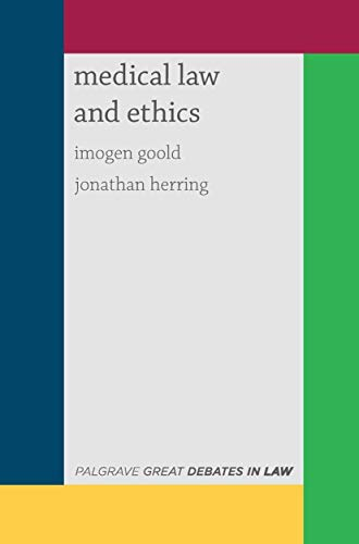 great-debates-in-medical-law-and-ethics-palgrave-great-debates-in-law