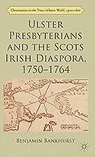 Ulster Presbyterians and the Scots Irish…