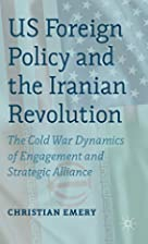 US Foreign Policy and the Iranian…